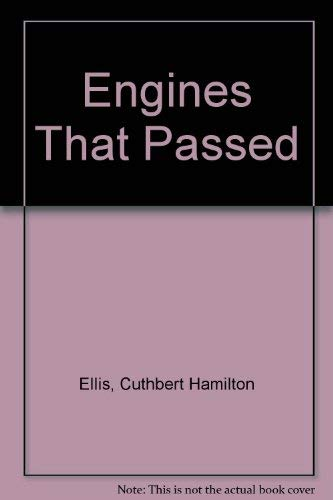 9780043850657: Engines That Passed