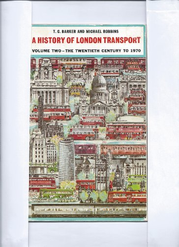 9780043850671: History of London Transport: The Twentieth Century to 1970 v. 2