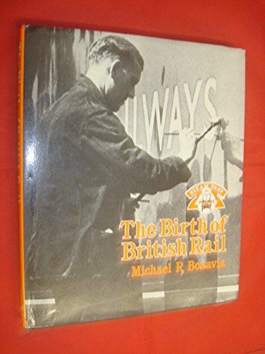 9780043850718: Birth of British Rail (Steam past)