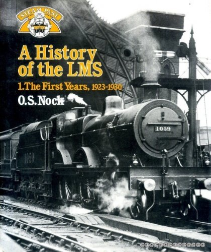 A History of the LMS ; 1, The First Years, 1923-1930