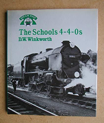 9780043850954: Schools 4-4-0's (Steam Past)