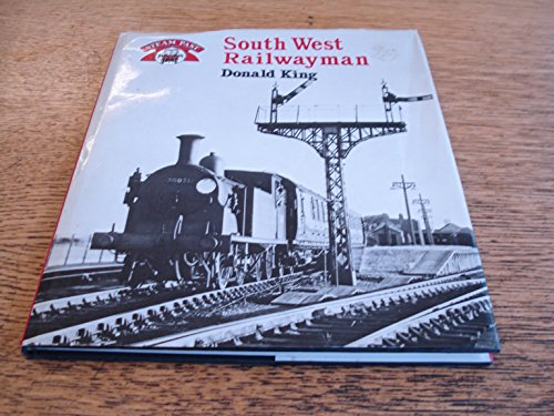 9780043850985: South West Railwayman (Steam Past)