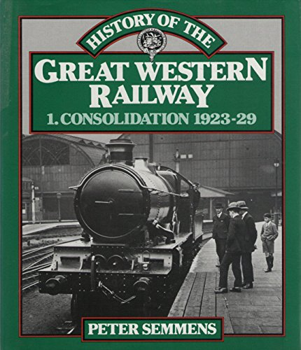 9780043851043: History of the Gwr Vol 1 (v. 1)