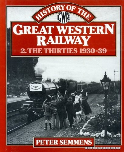 9780043851050: Semmens P History of the Gwr Vol 2 (v. 2)