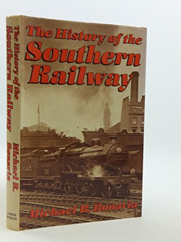 9780043851074: The History of the Southern Railway