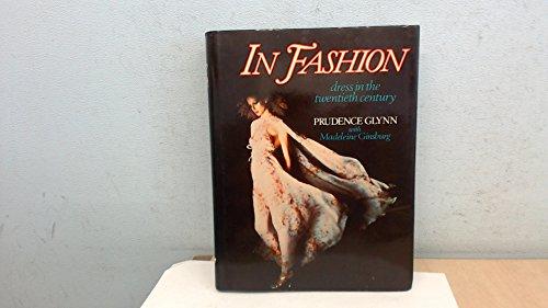 9780043910030: In Fashion: Dress in the Twentieth Century