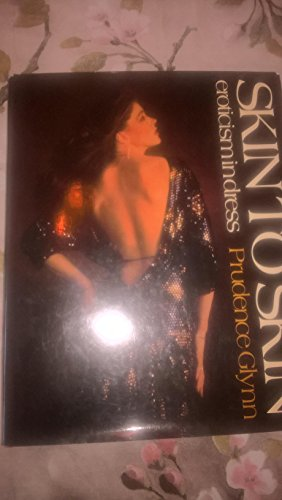 9780043910061: Skin to Skin: Eroticism in Dress