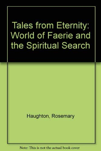 9780043980033: Tales from Eternity: World of Faerie and the Spiritual Search