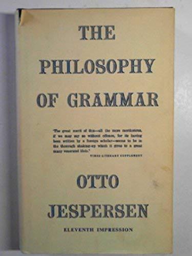 9780044000099: Philosophy of Grammar by Jespersen, Otto