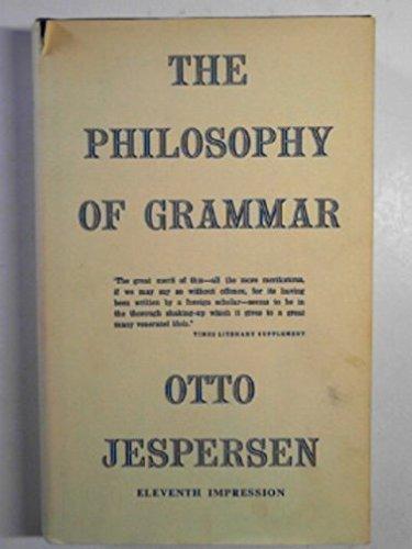 9780044000099: The Philosophy of Grammar