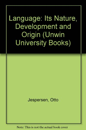 9780044000174: Language: Its Nature, Development and Origin (Unwin University Books)