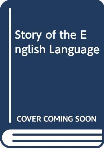 9780044000198: Story of the English Language