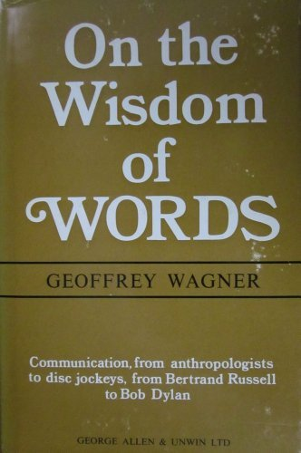 9780044000204: On the Wisdom of Words
