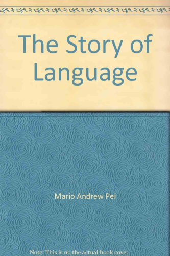 9780044000228: The Story of Language