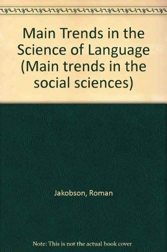 9780044000235: Main Trends in the Science of Language (Main trends in the social sciences)