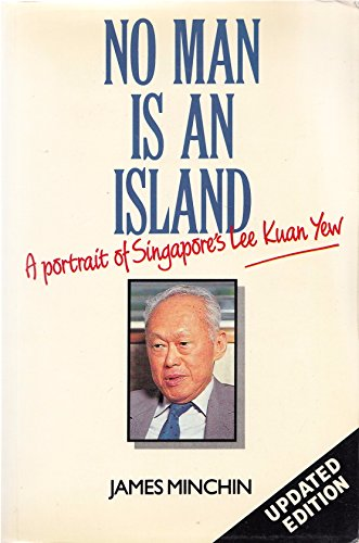 9780044000280: No Man is an Island: Portrait of Singapore's Lee Kuan Yew