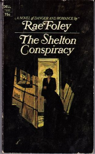 9780044007937: THE SHELTON CONSPIRACY