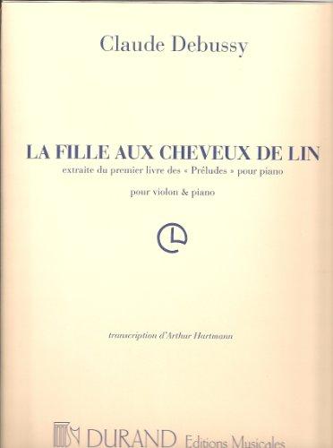 9780044012535: DURAND DEBUSSY C. - LA FILLE AUX CHEVEUX DE LIN - VIOLON ET PIANO