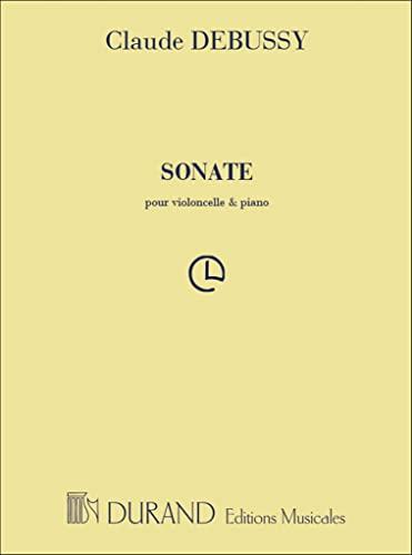 9780044013624: DURAND DEBUSSY C. - SONATE - VIOLONCELLE ET PIANO Classical sheets Cello
