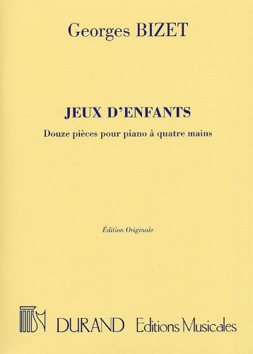 9780044015512: DURAND BIZET G. - JEUX D'ENFANTS - PIANO 4 MAINS Classical sheets Piano