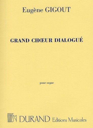 9780044019763: DURAND GIGOUT - GRAND CHOEUR DIALOGUE - ORGUE Classical sheets Organ