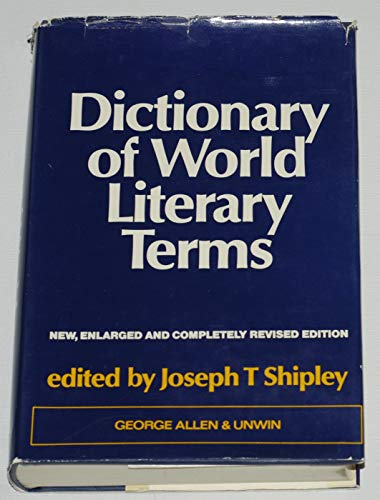 9780044030010: Dictionary of World Literary Terms
