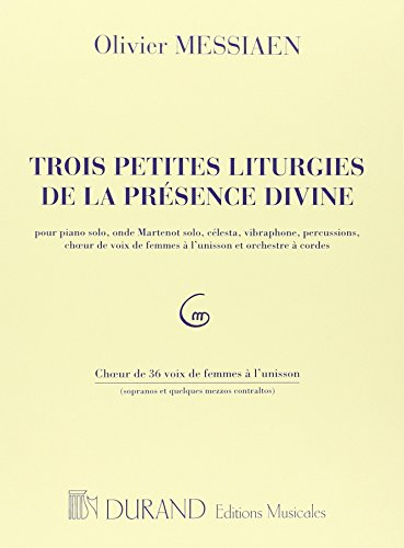 9780044060321: DURAND MESSIAEN O. - 3 PETITES LITURGIES DE LA PRESENCE DIVINE - CHOEUR DE 36 VOIX Classical sheets Choral and vocal ensembles