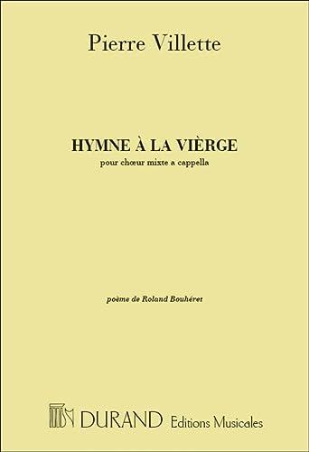 9780044067238: DURAND VILLETTE - HYMNE A LA VIERGE - 4 VOIX MIXTES A CAPPELLA Classical sheets Choral and vocal ensembles