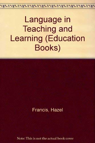9780044070047: Language in Teaching and Learning (Education Books)