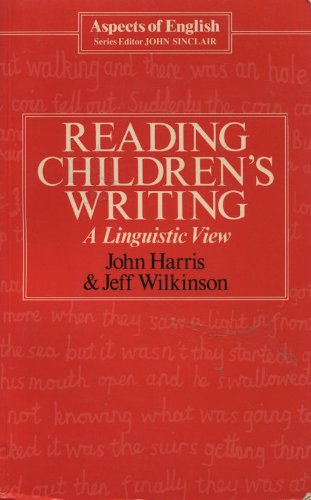 9780044070221: Reading Children's Writing: A Linguistic View (Aspects of English)