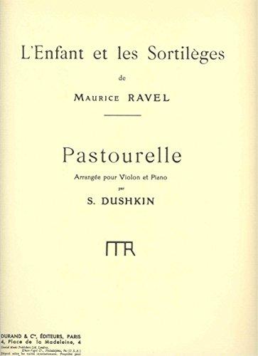 9780044076049: Partitions classique DURAND RAVEL M. - L'ENFANT ET LES SORTILEGES PASTOURELLE - VIOLON ET PIANO Violon