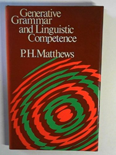 9780044100027: Generative Grammar and Linguistic Competence