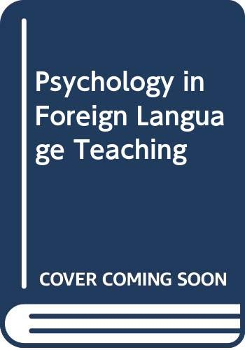 9780044180036: Psychology in Foreign Language Teaching