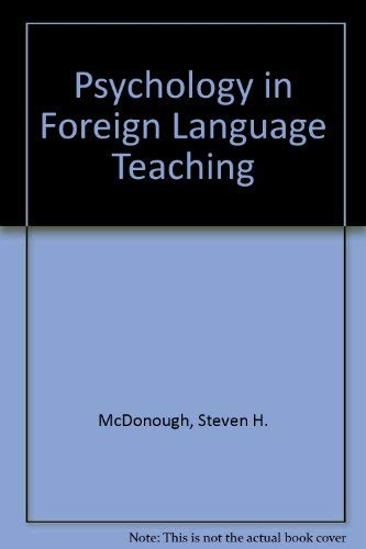 Psychology in Foreign Language Teaching: Steven H. McDonough