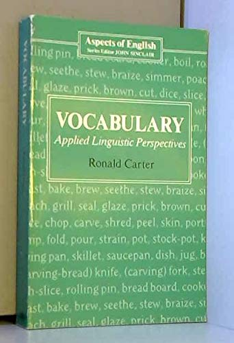 Vocabulary: Applied Linguistic Perspectives.: Carter, Ronald