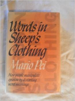 9780044200376: Words in Sheep's Clothing: How People Manipulate Opinion by Distorting Word Meanings