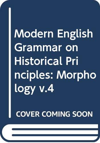 Modern English Grammar on Historical Principles: Part: Otto Jespersen