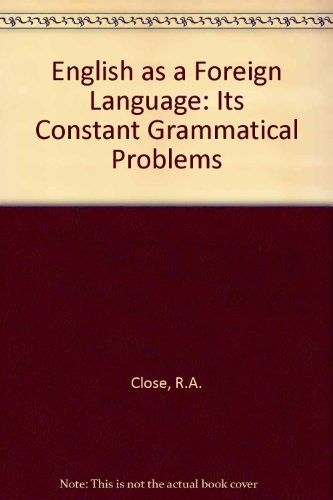 9780044250234: English as a Foreign Language: Its Constant Grammatical Problems