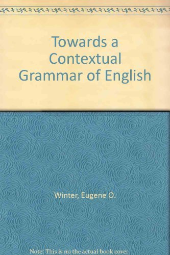 9780044250289: Towards a Contextual Grammar of English