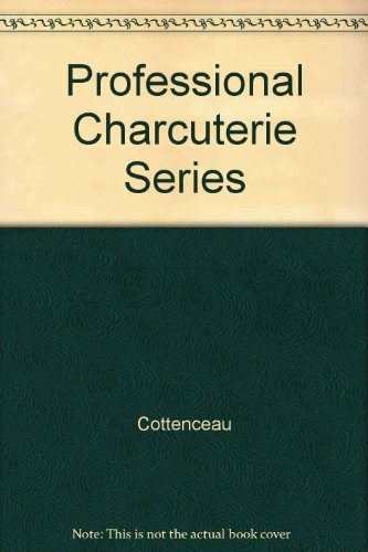 9780044304333: Professional Charcuterie Series