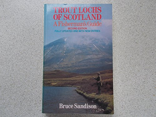 9780044400059: Trout Lochs of Scotland: A Fisherman's Guide