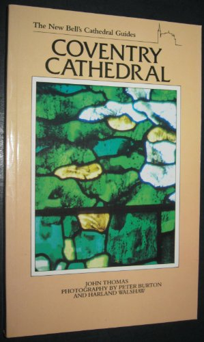 9780044400110: New Bell's Cathedral Guide: Coventry Cathedral (The new Bell's cathedral guides)