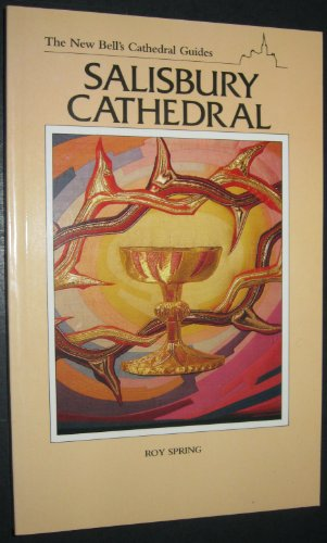 9780044400134: The New Bell's Cathedral Guides--Salisbury Cathedral