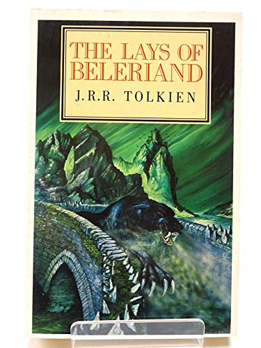 9780044400189: The Lays Of Beleriand (The Third Volume Of The History Of Middle Earth)
