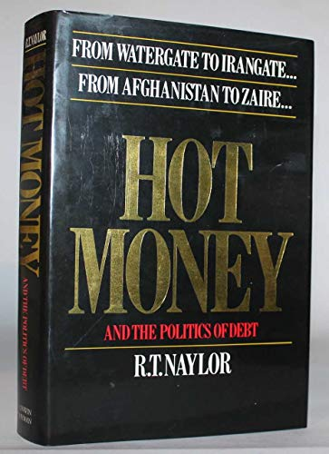 9780044400226: Hot Money and the Politics of Debt