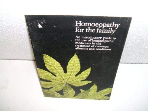 9780044400325: Homoeopathy: The Family Handbook