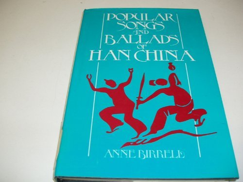 9780044400370: Popular Songs and Ballads of Han China