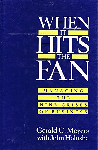 9780044400394: When It Hits the Fan: Managing the Nine Crises of Business