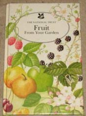 9780044400462: Fruit from Your Garden (The National Trust)