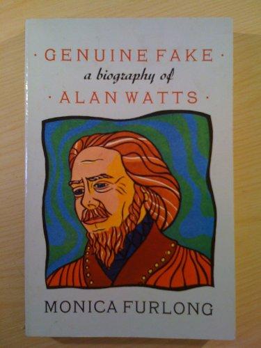 9780044400493: Genuine Fake: Biography of Alan Watts